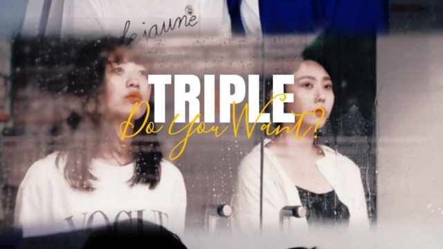 Triple – Do You Want? (2020) Episode 1 English Subbed