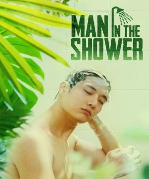 Man in the Shower (2017) Episode 4 English Subbed